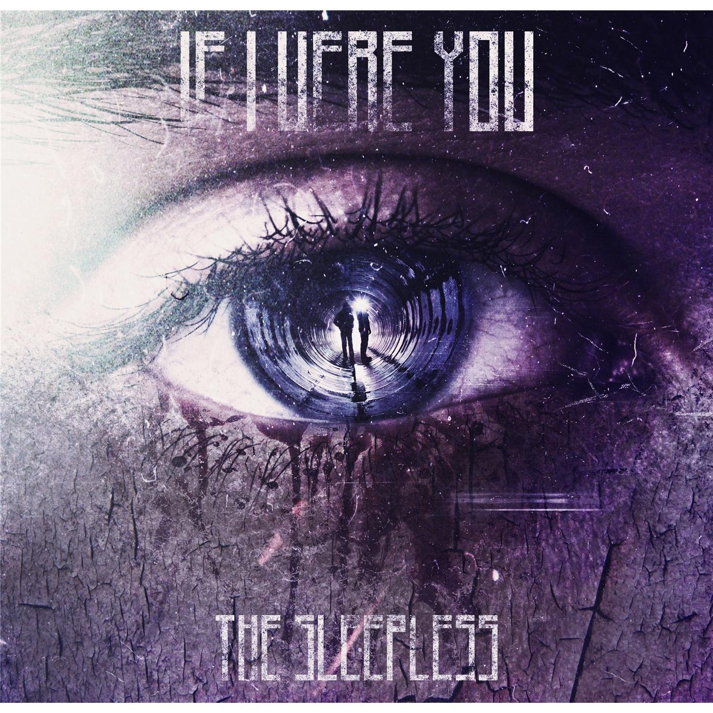 If I Were You - The Sleepless (2014)