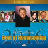 Bill Gaither's Best of Homecoming 2016 - Various Artists