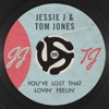 You've Lost That Lovin' Feelin' - Single, Jessie J & Tom Jones
