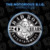 Hypnotize - EP, The Notorious B.I.G.