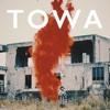 TOWA - Single
