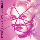 Living For Love (Remixes)