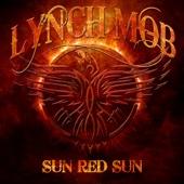 Sun Red Sun - Lynch Mob