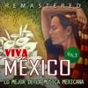 Viva México, Vol. 3 (Remastered)