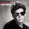 Perfect Day, Lou Reed