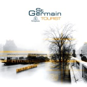 Tourist (Remastered) [Deluxe Version] - St Germain