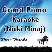 Grand Piano (Karaoke Instrumental) [In the Style of Nicki Minaj]