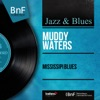 Mississipi Blues (Mono Version) - EP, Muddy Waters