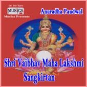 Shri Vaibhav Maha Lakshmi Sangkirtan
