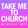 Take Me to Church - Single