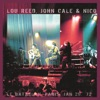 Le Bataclan, Paris, 1972, Lou Reed, John Cale & Nico