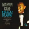 Hello Broadway, Marvin Gaye