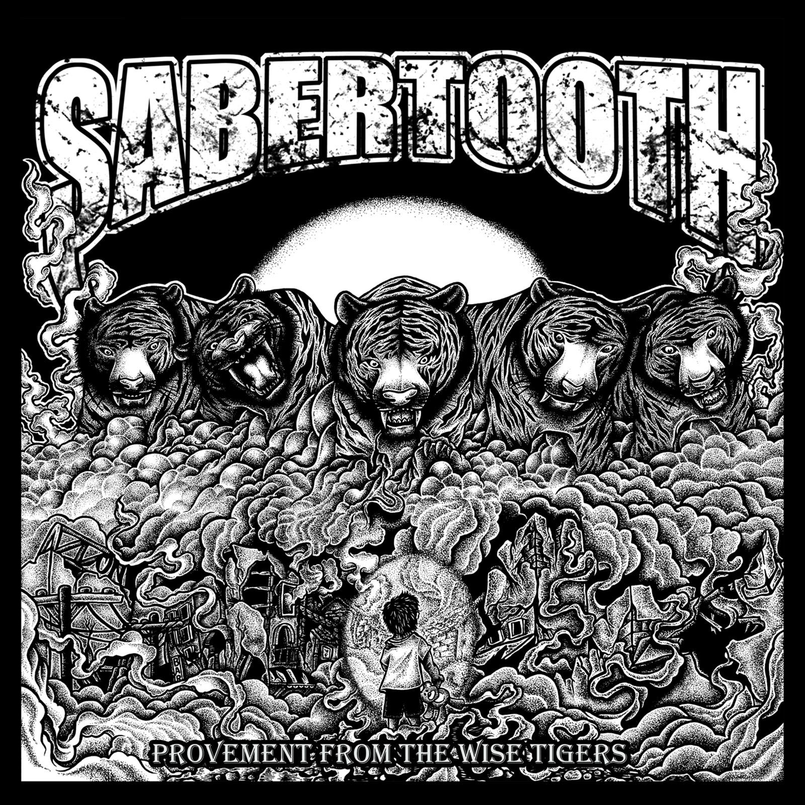 Sabertooth - Provement From The Wise Tigers (2014)