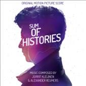 Ustaw na granie na czekanie Sum of Histories Original Motion Picture Score Jorrit Kleijnen Alexander Reumers