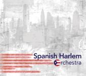 Latinos Unidos - Spanish Harlem Orchestra