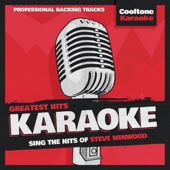 Greatest Hits Karaoke: Steve Winwood – EP – Cooltone Karaoke
