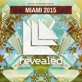 Revealed Recordings Presents Miami 2015