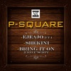 Ejeajo (feat. T.I.) - EP, P-Square