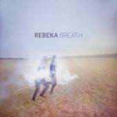 Muzyka na czekanie Breath Rebeka