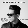 Never Been In Love (feat. Icona Pop) - Single, Cobra Starship