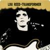 Transformer, Lou Reed