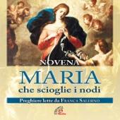Maria che scioglie i nodi (Novena, preghiere, inno)
