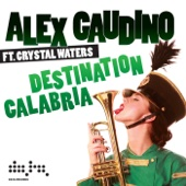 Destination Calabria (Radio Edit) [feat. Crystal Waters]