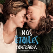 Nos étoiles contraires (Music From the Motion Picture)