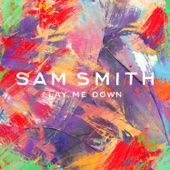 Sam Smith - Lay Me Down artwork
