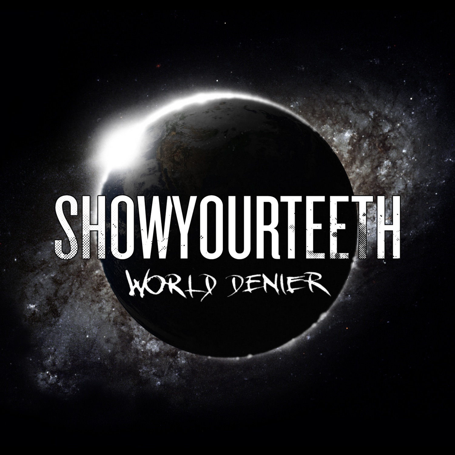 Showyourteeth - World Denier (2011)
