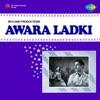 Aawara Ladki