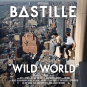 Bastille - Wild World (Complete Edition) artwork