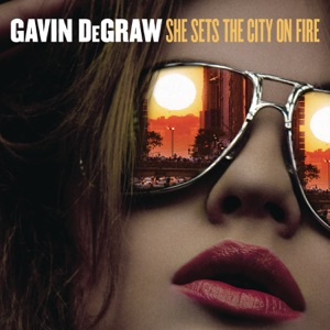 Chord Guitar and Lyrics GAVIN DEGRAW – She Sets The City On Fire