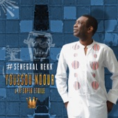 #Senegaal Rekk - EP - Youssou N'Dour & Le Super Étoile de Dakar
