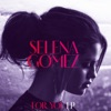 For You EP, Selena Gomez