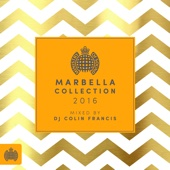 DJ Colin Francis - Marbella Collection 2016 - Ministry of Sound artwork
