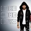 Make Some Noyz