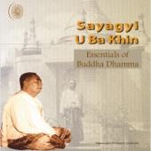 Sayagyi U Ba Khin - Vipassana Meditation - EP