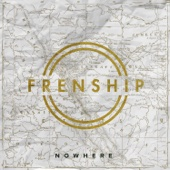 Frenship - Nowhere artwork