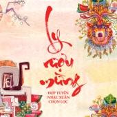 Ly Ruou Mung (feat. Pham Thu Ha)