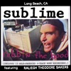 Robbin' the Hood, Sublime