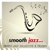 Smooth Jazz Collective - Smooth Jazz  artwork