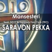 Saravon Pekka (feat. So11 & Tappara Fan Club)