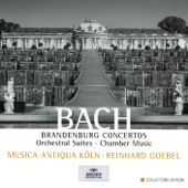 Bach: Brandenburg Concertos - Orchestral Suites - Chamber Music