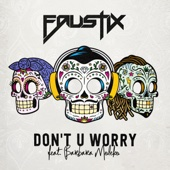 Faustix - Don't U Worry (feat. Barbara Moleko) artwork