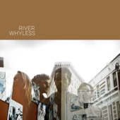River Whyless - EP
