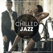 Chilled Jazz, Vol. 1