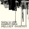 Same to You (Bakermat Remix) - Single, Melody Gardot