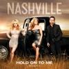 Hold on to Me (feat. Connie Britton) - Single - Nashville Cast, Nashville Cast