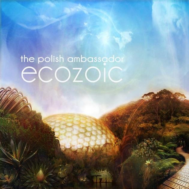 Ecozoic by The Polish Ambassador
